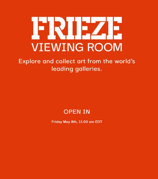 Frieze Art Fair New York 2020  | Online Viewing