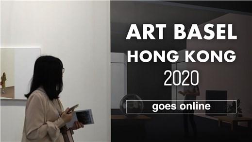 Art Basel Hong Kong 2020  | Online Viewing