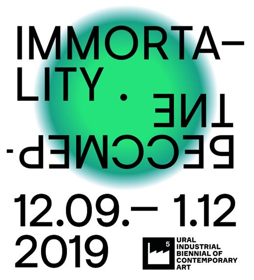 5th Ural Biennial: Immortality