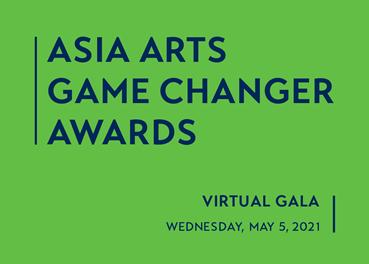 2021 Asia Arts Game Changer Awards