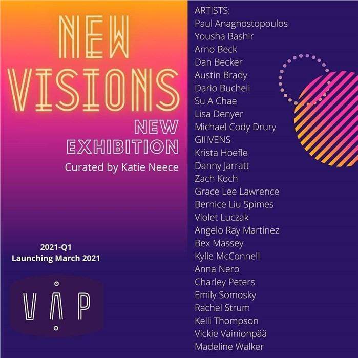 Show New VisionsFrom Group Exhibition